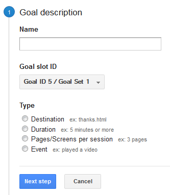 Stage one of adding goals in Google Analytics