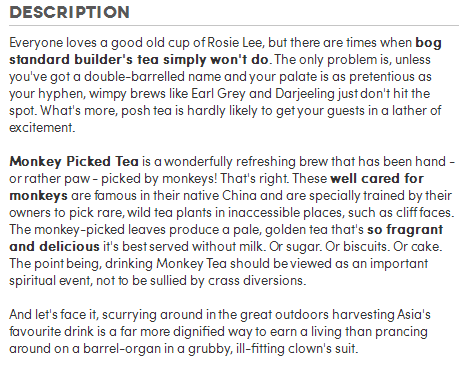 Here's a brilliant example from Firebox and their Monkey Picked Tea (it's surprisingly good).