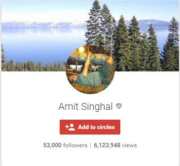 Amit Singhal Google Plus - Former Vice President of Google