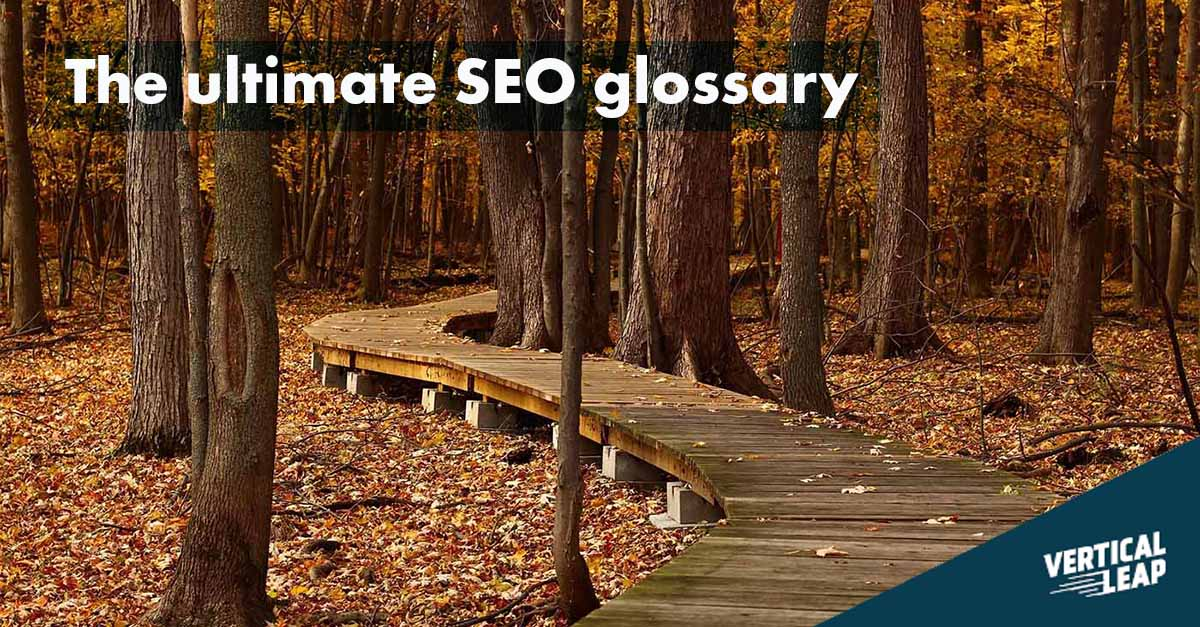 The ultimate SEO glossary - Vertical Leap
