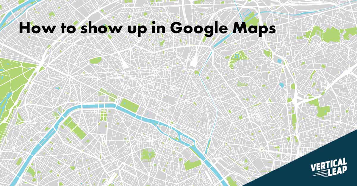 How to rank in Google Maps and Google My Business