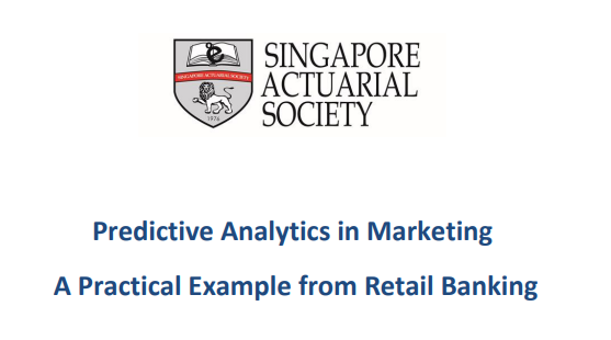 Singapore Actuarial Society - Predictive analytics in marketing