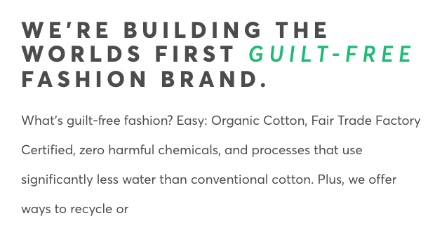 clothing brand Pact's statement about building a guilt-free fashion brand